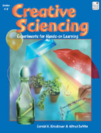 Creative Sciencing: Experiments for Hands-on Learning