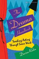Drama Handbook: Teaching Acting Through Scene Work