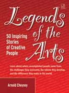 Legends of the Arts: 50 Inspiring Stories of Creative People