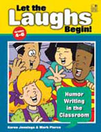 Let the Laughs Begin! Humor Writing in the Classroom