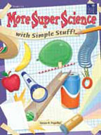 More Super Science with Simple Stuff