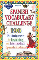 Spanish Vocabulary Challenge: Brainteasers for Beginning and Intermediate Spanish Students