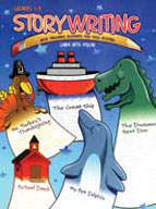 Story Writing: With Teachable Moments for Skill Building, Grades 1-3