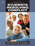 Students Resolving Conflict: Peer Mediation in Schools