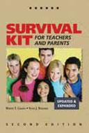 Survival Kit for Teachers and Parents