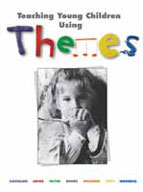 Teaching Young Children Themes