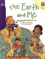 The Earth and Me: A Kid's Guide to Ecology
