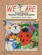 We Care: A Curriculum for Preschool Through Kindergarten