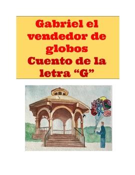 """Cuento de la letra """"G"""". Gabriel el Vendedor de Globos."""
