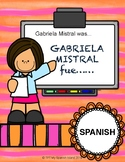 Gabriela Mistral was.../fue...