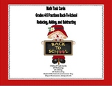 Fractions - Reducing, Adding, and Subtraction-Task Cards School Theme-Grades 4-5