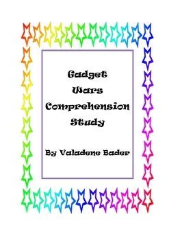 Gadget Wars Comprehension Study Guide