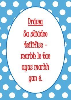 Gaeilge - Drama - Teilifíse 5th and 6th Class