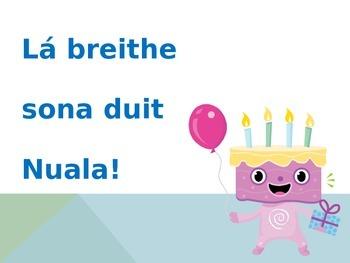 Gaeilge - Irish - Special Occasion - Ócáidí Speisialta - Lá Breithe / Breithlá