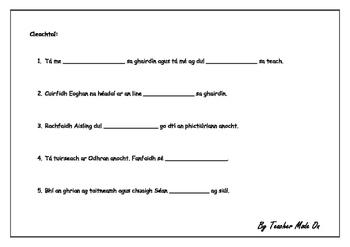Gaeilge - Isteach, amach: istigh, amuigh.