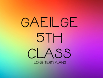 Gaeilge Term One Plans for 5th class.