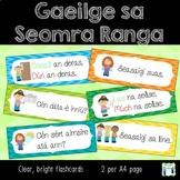 Gaeilge sa Seomra Ranga - Gaeilge Neamhfhoirmiúil - flashcards
