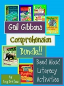 Gail Gibbons Informational Text Comprehension Using Read A