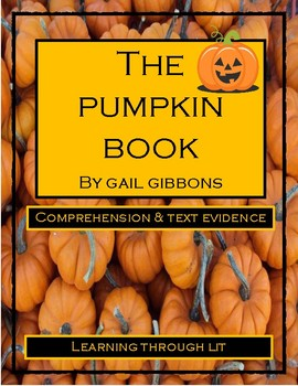 Gail Gibbons THE PUMPKIN BOOK - Comprehension & Text Evidence