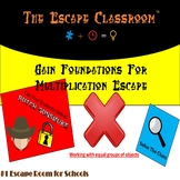 Gain foundations for multiplication Escape Room | The Escape Classroom