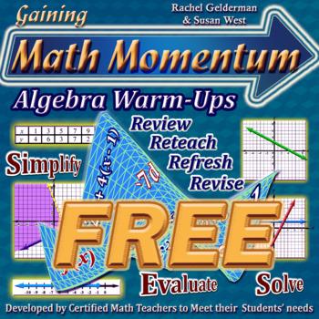 Gaining Math Momentum Algebra WarmUps - FREE!!