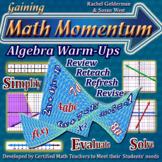 Gaining Math Momentum in Algebra WarmUp Set 3: Linear Functions