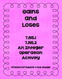 Gains and Loses An Integer Operation Activity 7.NS.1 and 7.NS.2
