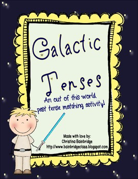 Galactic Past and Present Tense Verbs- CCSS Aligned for 2nd and 3rd
