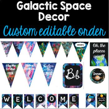 Galactic Space Classroom Decor (Custom Editable Pack)