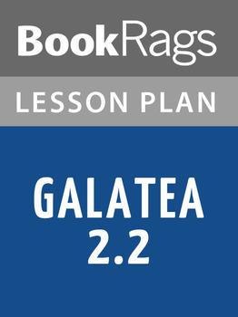 Galatea 2.2 Lesson Plans