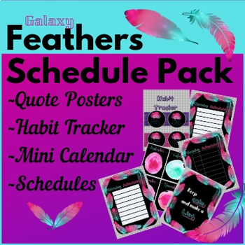 Galaxy Feather Schedule / Posters / Tracker Pack