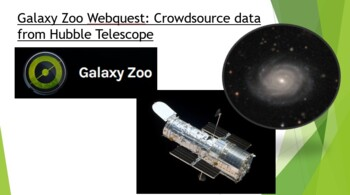 Galaxy Zoo webquest crowd source activity with Hubble Telescope