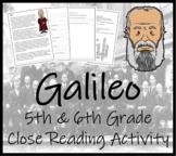Galileo - 5th & 6th Grade Close Reading Activity
