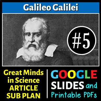 Galileo Galilei - Great Minds in Science Article #5 - Science Literacy Sub Plan