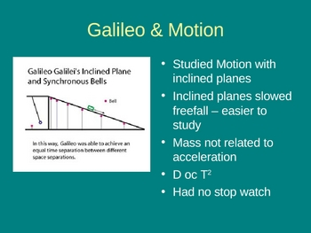 Galileo and His Experiments & Observations (telescope inclined plane)