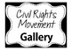 Gallery Civil Rights Movement with Brochure - a hit!