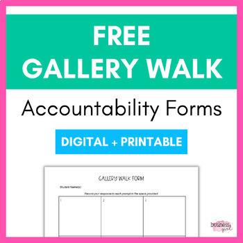 Gallery Walk Accountability Forms