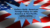 Gallery Walk: U.S. Imperialism Foreign Policy in Latin Ame
