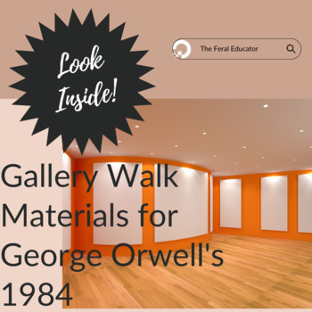 Gallery Walk materials for George Orwell's 1984