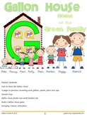 Gallon House Family