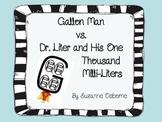 Gallon Man vs. Dr. Liter
