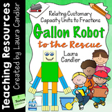 Gallon Man / Gallon Robot Activities to Review Measurement and Fractions