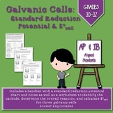 Galvanic Cells:  Standard Reduction Potential & Ecell Hand