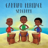 Gambian Heritage Songbook