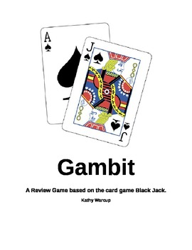 Gambit - A Review Game