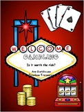 Gambling - Is it worth the risk?