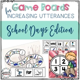 Game Boards for Increasing Utterances - School Days Edition
