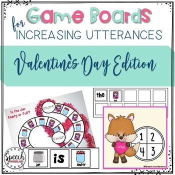 Game Boards for Increasing Utterances- Valentine's Day Edition