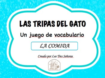 Spanish Game Comida/Food: Las tripas del gato