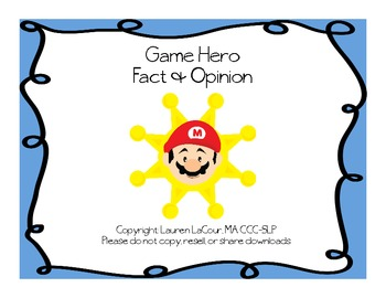 Game Hero Fact and Opinion